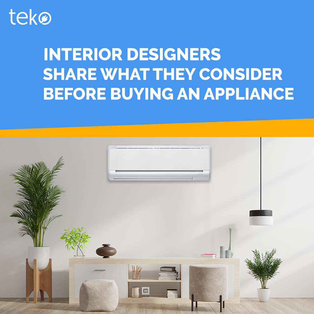 interior designers share what they consider before buying an appliance